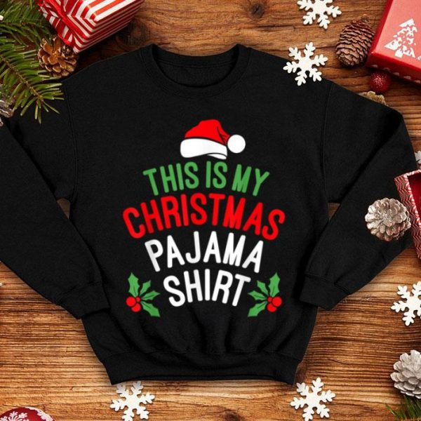 Original This is My Christmas Pajama Santa Hat Funny Xmas Gift sweater