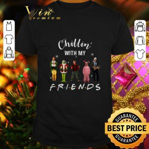 Pretty Chillin' with my Friends Grinch Elf Home Alone Characters shirt