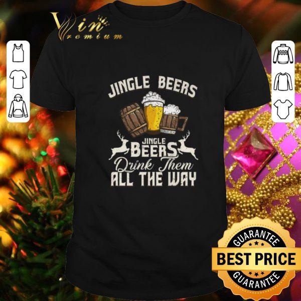 Pretty Christmas Jingle Beers Jingle Beers drink them all the way shirt