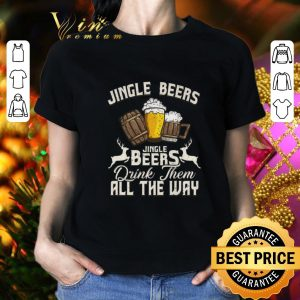 Pretty Christmas Jingle Beers Jingle Beers drink them all the way shirt 1