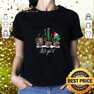 Pretty Flamingos let's get it cactus Christmas shirt
