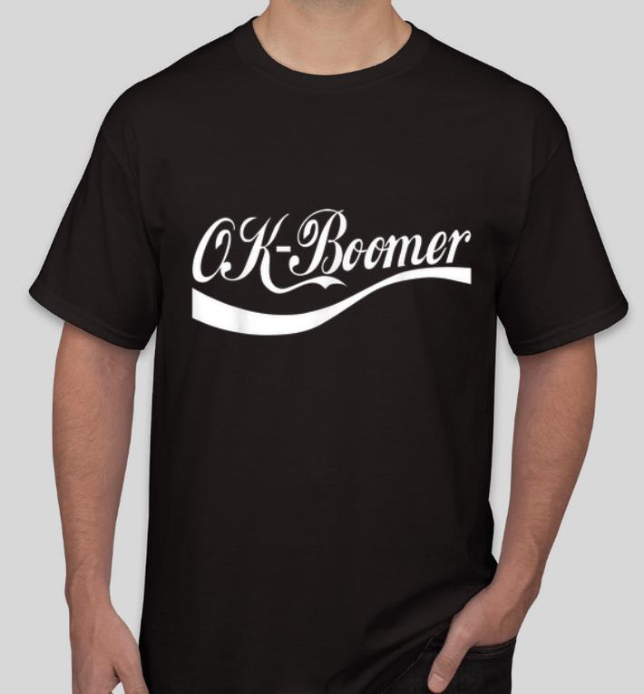 Awesome Ok Boomer Coca Cola Style shirt 4 - Awesome Ok Boomer Coca Cola Style shirt