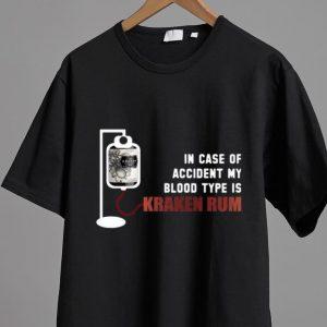 Pretty In Case Of Accident My Blood Type Is Kraken Rum shirt 1