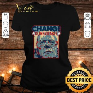 Awesome Change Is Inevitable Vote Bernie Sanders 2020 shirt