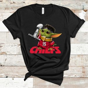 Awesome Kansas City Chiefs Baby Yoda Patrick Mahomes Nfl Super Bowl Liv shirt