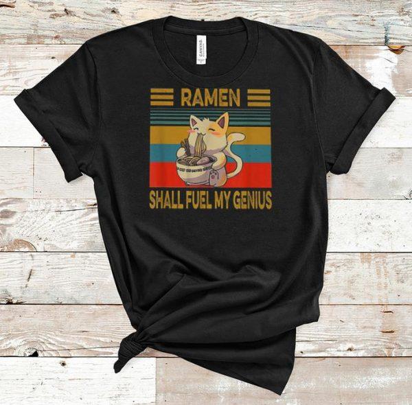 Premium Ramen Shall Fuel My Genius Anime Cat Lovers Vintage shirt