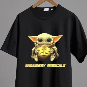 Pretty Star Wars Baby Yoda Hug Broadway Musicals shirt
