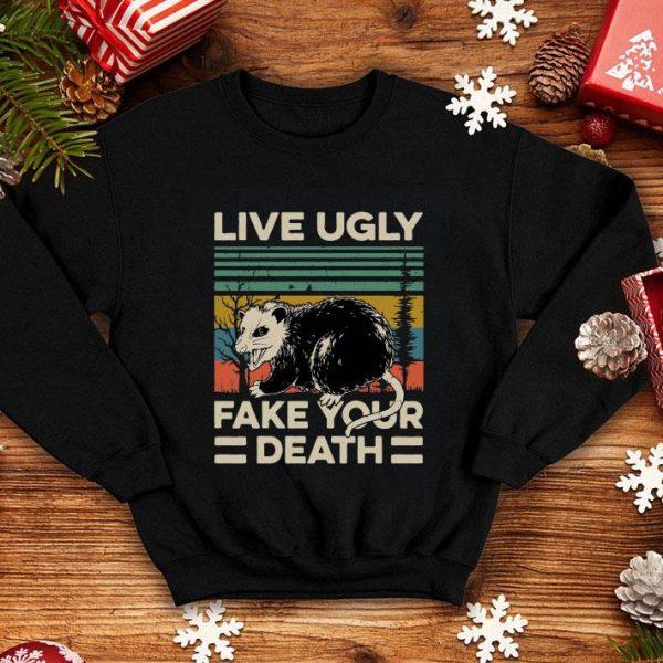 Animal Live Ugly Fake Your Death shirt
