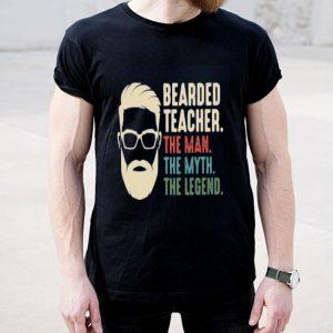 Bearded Teacher The Man The Myth The Legend shirt
