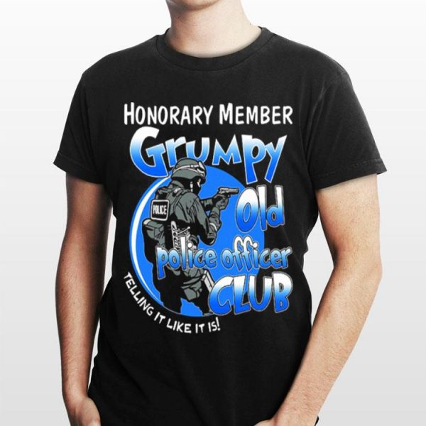 Police honorary member Grumpy old police officer club telling it sweater