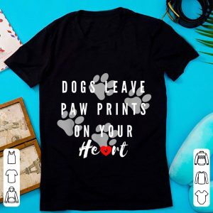 Awesome Dogs Leave Paw Prints On Your Heart Dog Lovers shirt