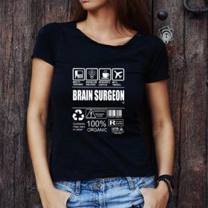 Awesome Brain Surgeon Multi Tasking Problem Solving Requires Coffee Will Travel shirt