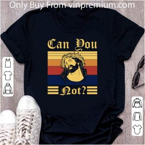 Awesome Jesus Can You Not Version Vintage shirt