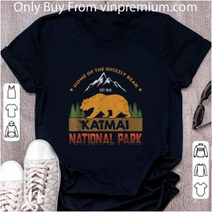 Awesome Home Of The Grizzly Bear Est 1910 Katmai National Park shirt