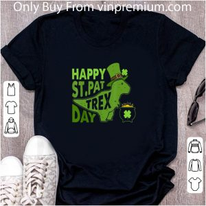 Awesome Happy St Pat Trex Day shirt