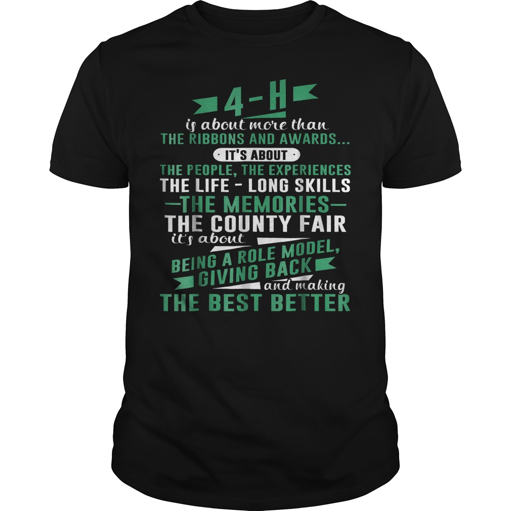 4-H Experience Is More Than Ribbons And Awards T-Shirt Guys Tee