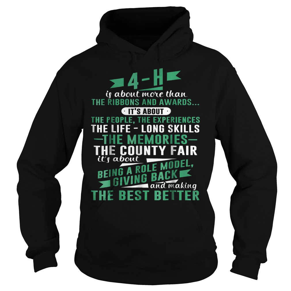 4-H Experience Is More Than Ribbons And Awards T-Shirt Hoodie