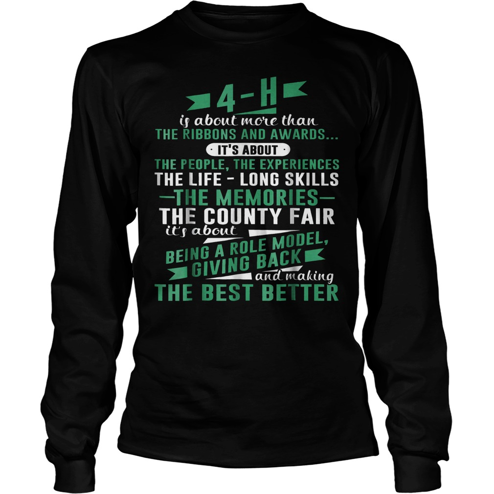 4-H Experience Is More Than Ribbons And Awards T-Shirt Unisex Longsleeve Tee
