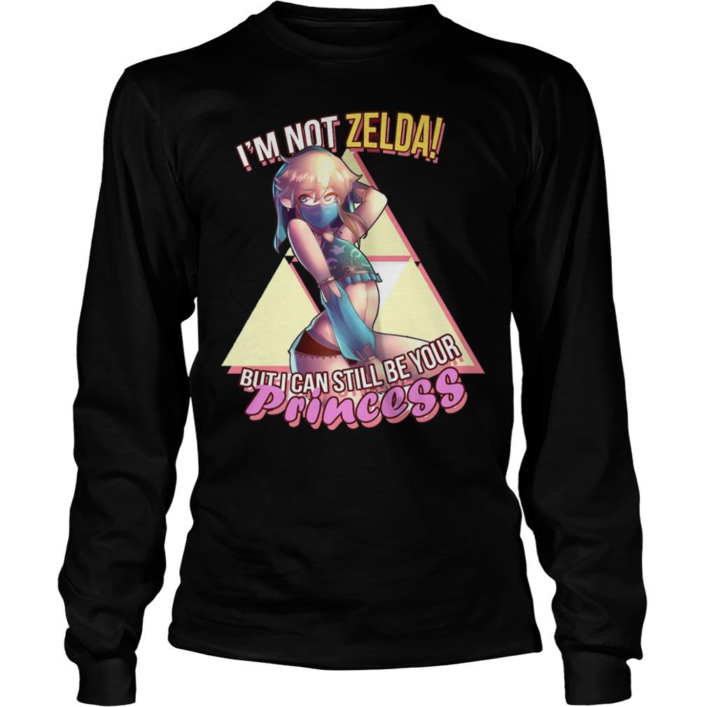 Best Price Princess Not Zelda T-Shirt Longsleeve Tee Unisex