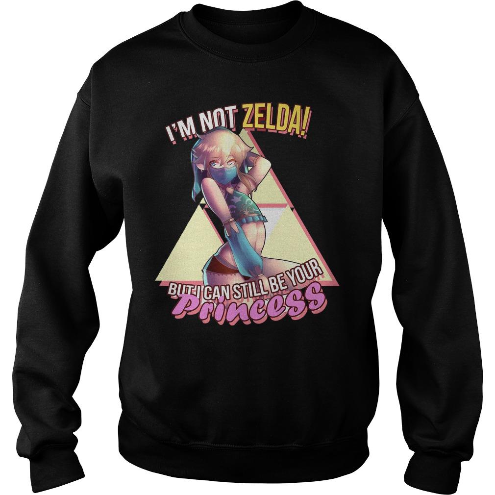 Best Price Princess Not Zelda T-Shirt Sweatshirt Unisex