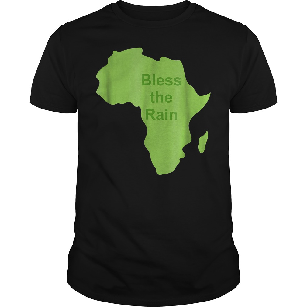 Bless The Rain Down in Africa T-Shirt Guys Tee
