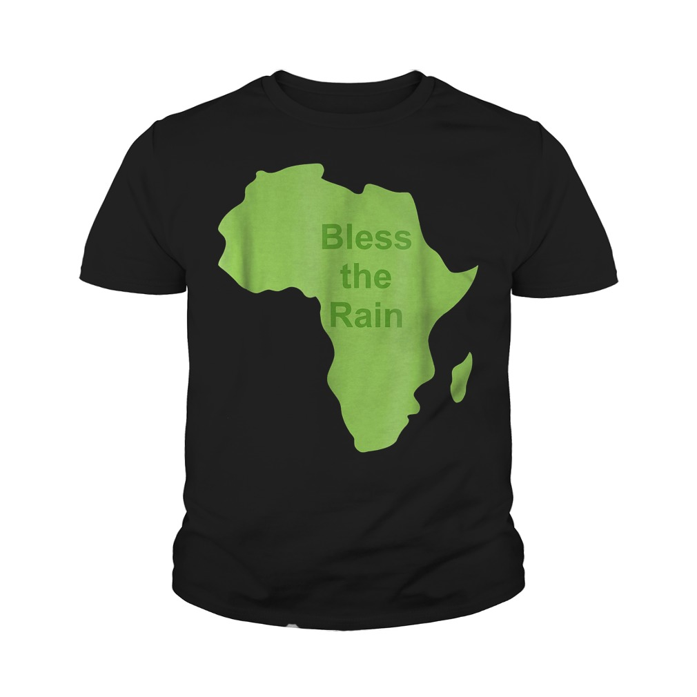 Bless The Rain Down in Africa T-Shirt Youth Tee