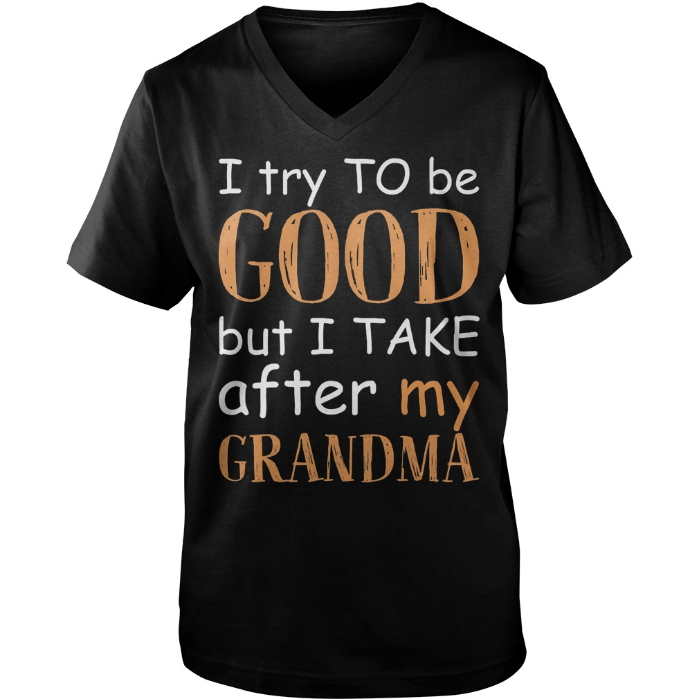 I Take After My Grandma T-Shirt Guys V-Neck