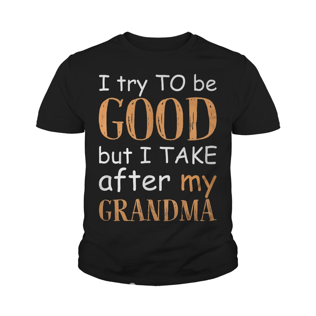 I Take After My Grandma T-Shirt Youth Tee