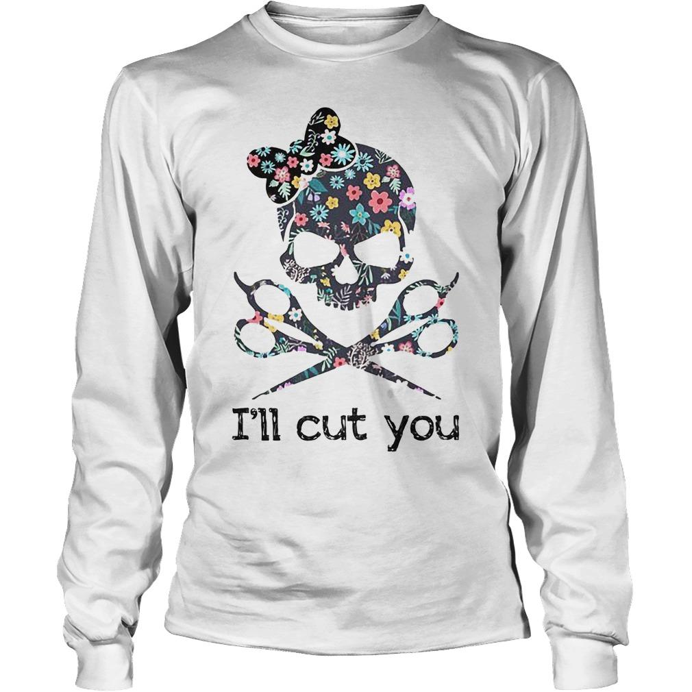I'll Cut YouHair Stylist T-Shirt Unisex Longsleeve Tee