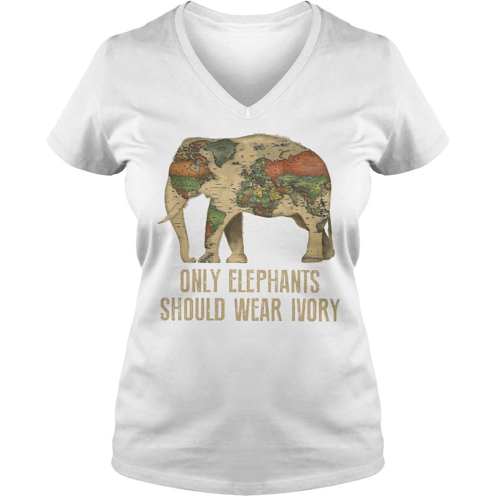 Only Elephants Should Wear Ivory T-Shirt Ladies V-Neck
