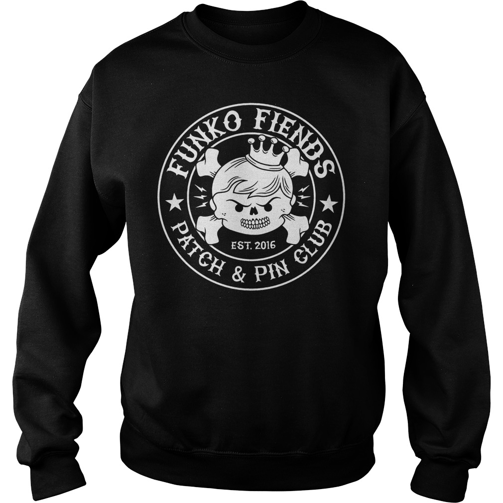 Patch And Pin Club Funko Fiends T-Shirt Sweatshirt Unisex