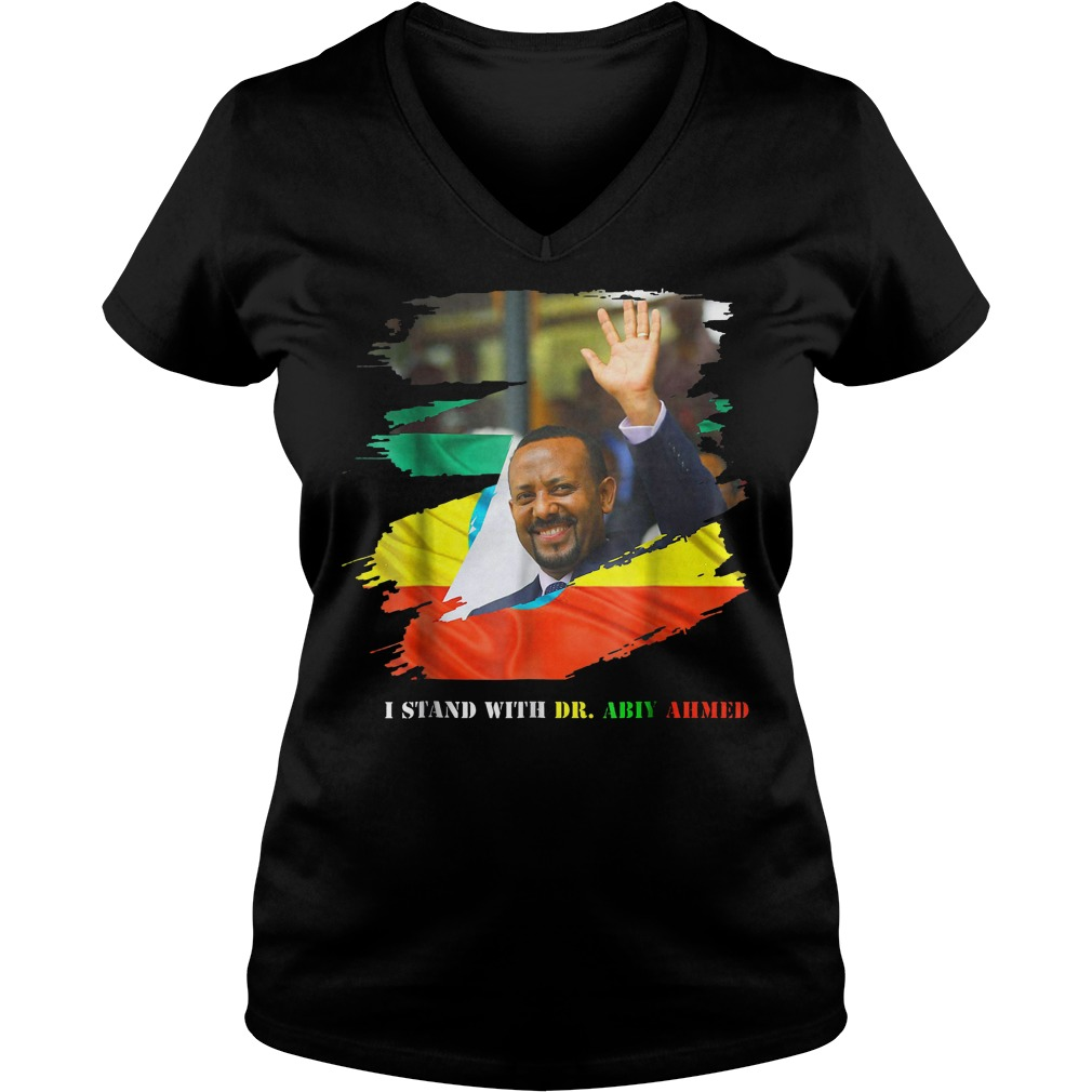 Proud Ethiopian Stand With Dr Ethiopia Abiy Ahmed T-Shirt Ladies V-Neck