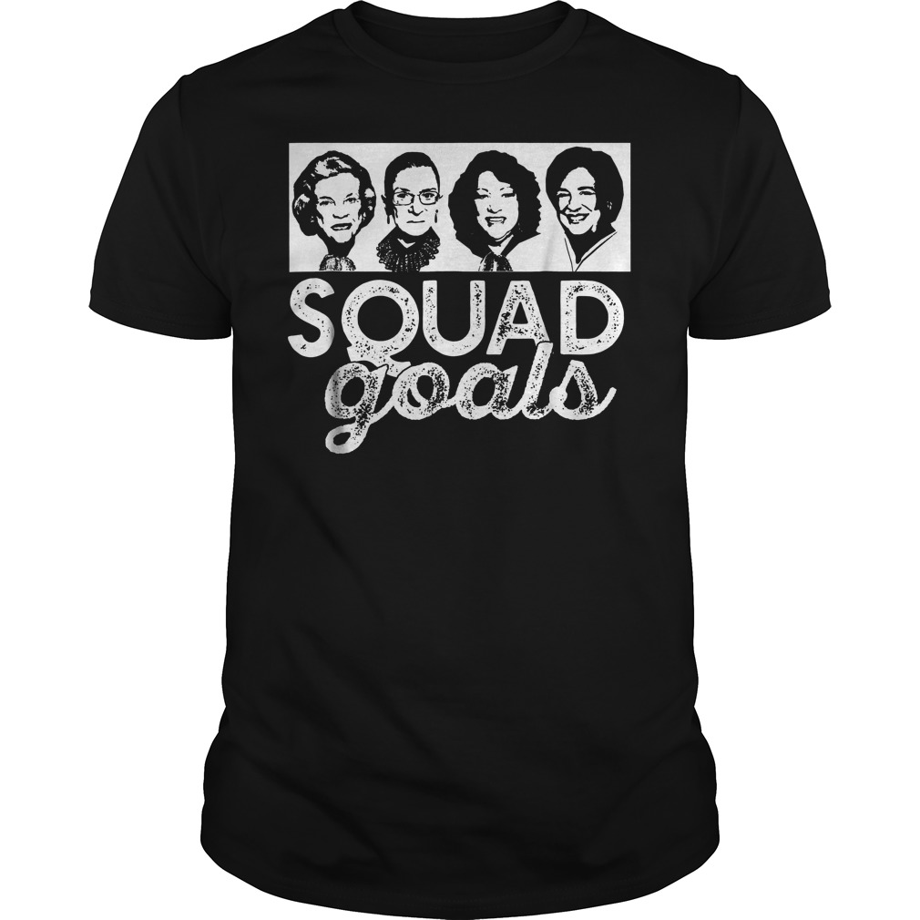 Squad Goals Supreme Court Justices T-Shirt Guys Tee