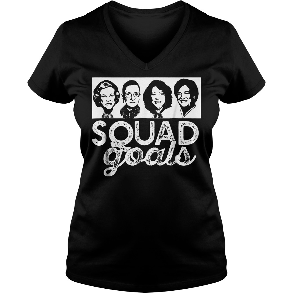 Squad Goals Supreme Court Justices T-Shirt Ladies V-Neck