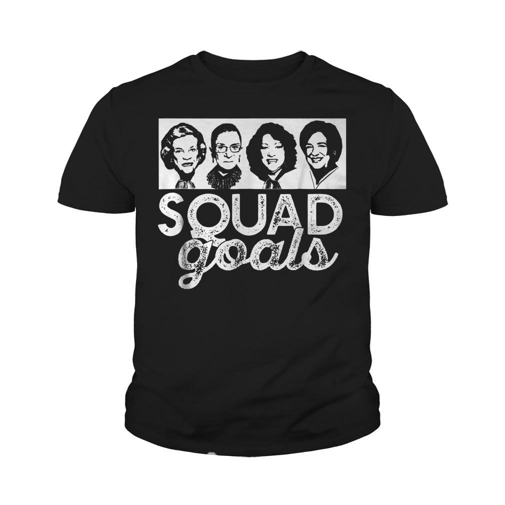 Squad Goals Supreme Court Justices T-Shirt Youth Tee