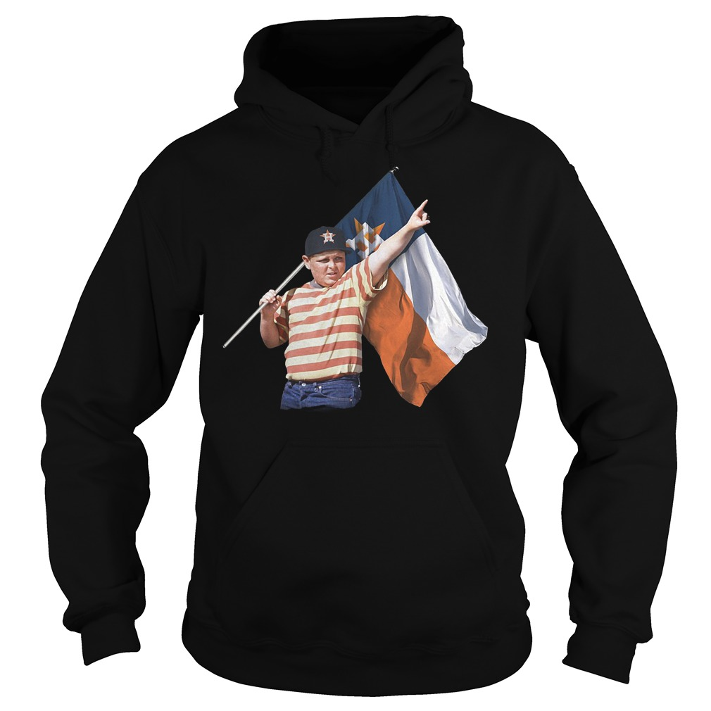 The Sandlot And Houston Astros Flag T-Shirt Hoodie