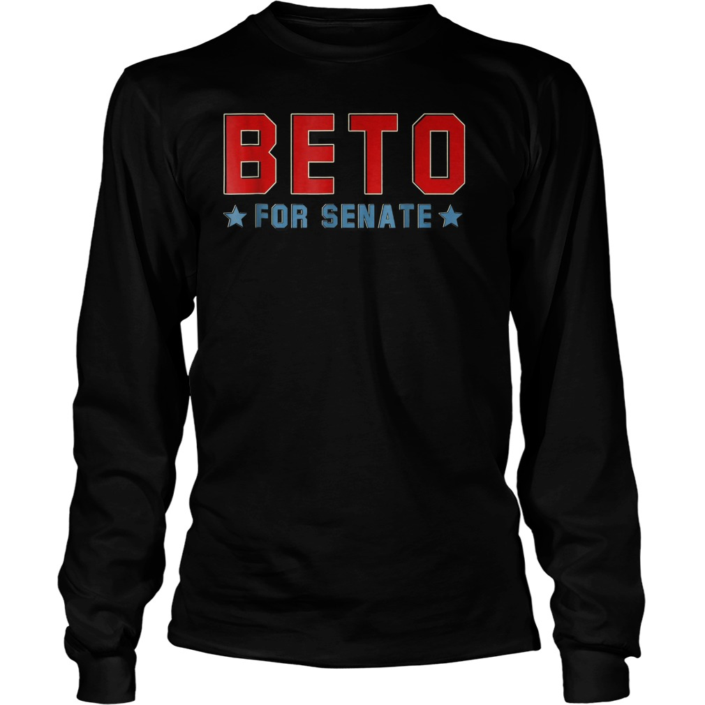 Vote For Beto Texas Senate Polls Canvass 2018 T-Shirt Unisex Longsleeve Tee
