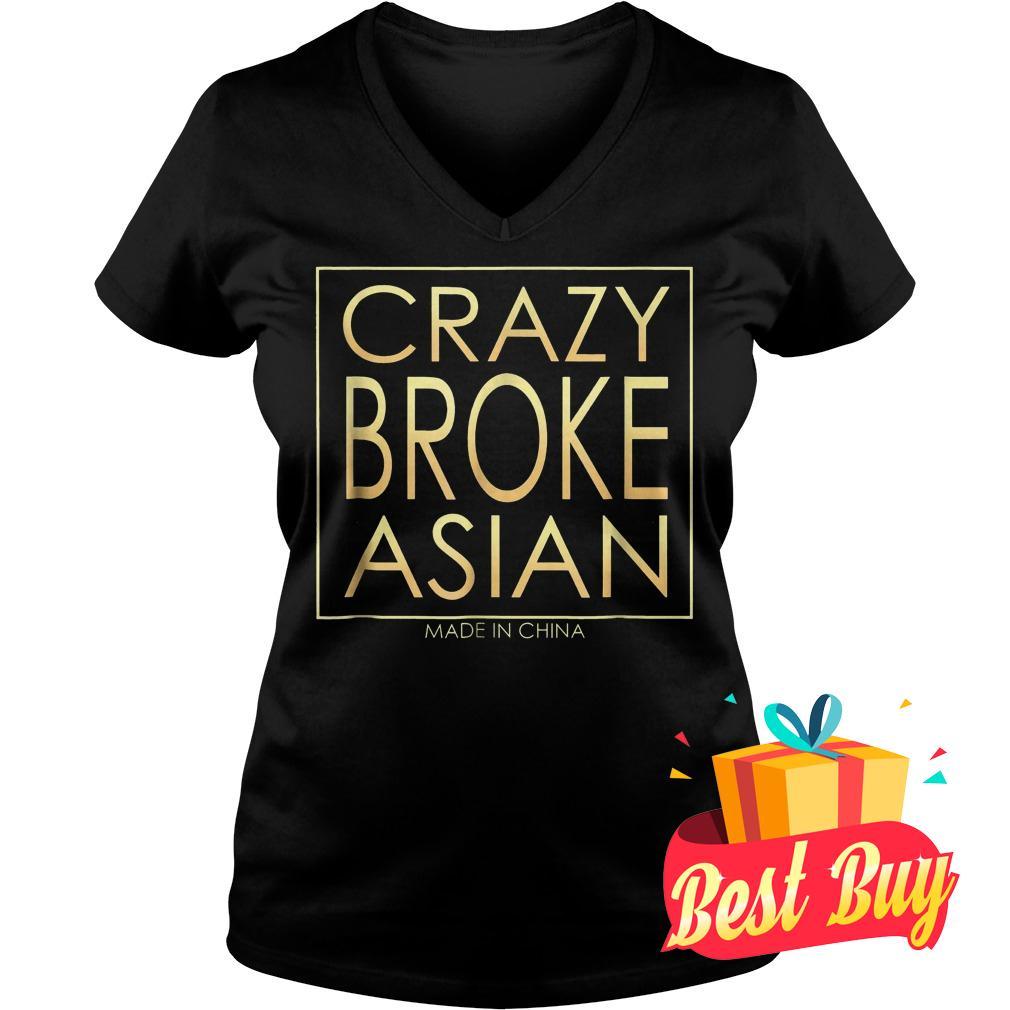 Best Price Crazy Broke Asian shirt Ladies V-Neck