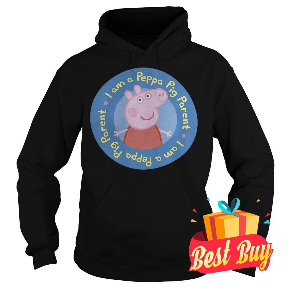 Best Price I am a Peppa Pig parent shirt Hoodie