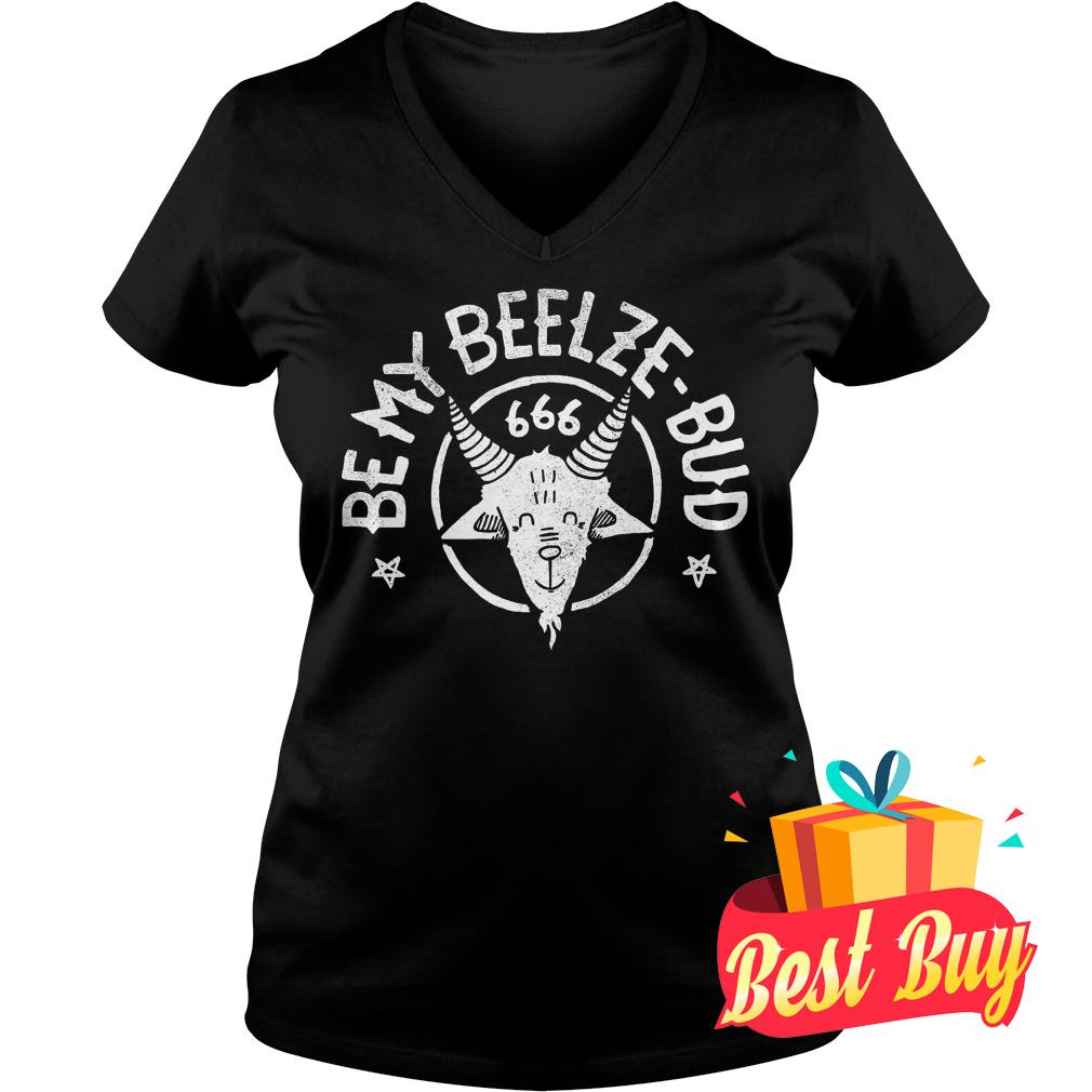 Official Be My Beelze Bud shirt Ladies V-Neck