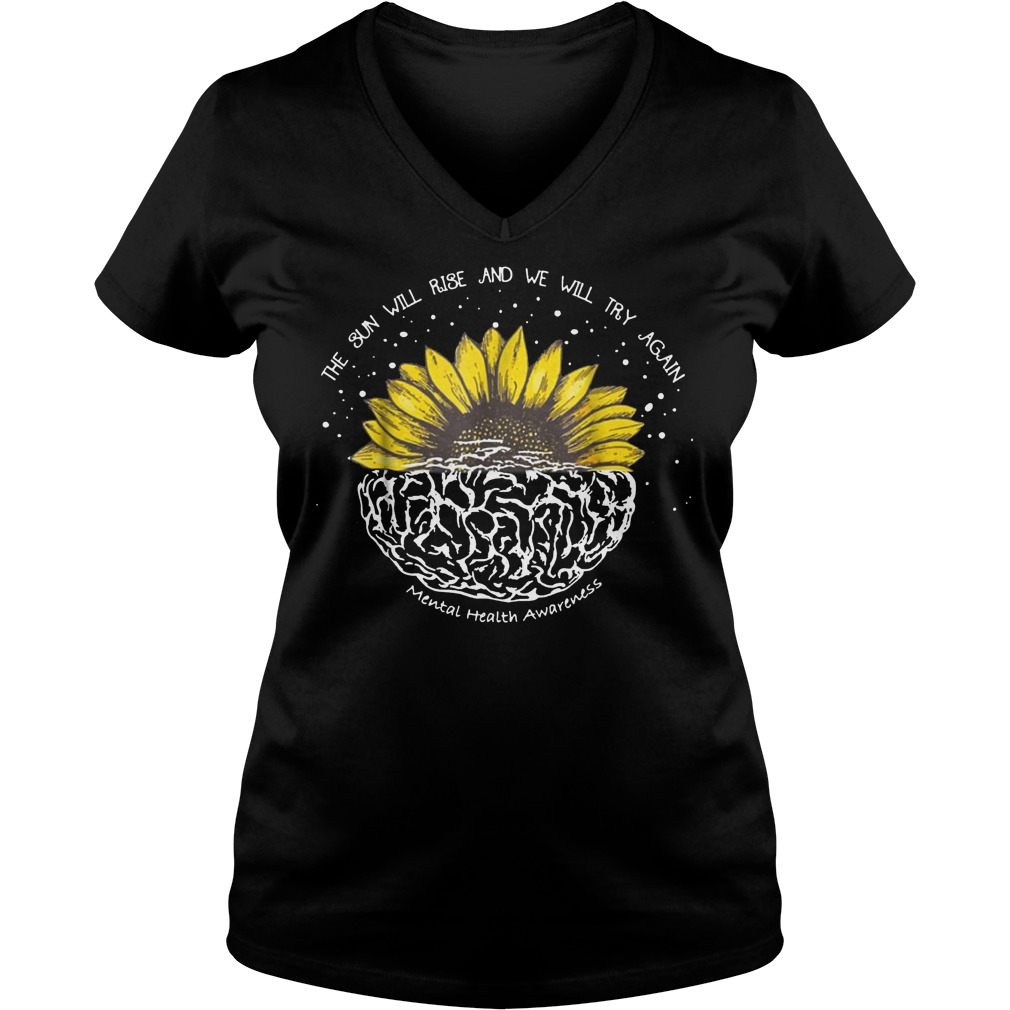Official The Sun Will Rise And We Will Try Again T-Shirt Ladies V-Neck