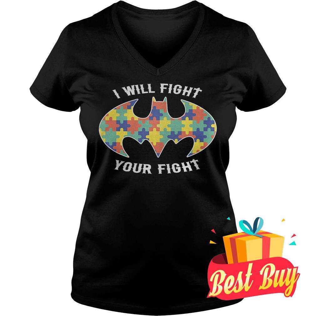Original Autism Batman I Will Fight Your Fight shirt shirt Ladies V-Neck