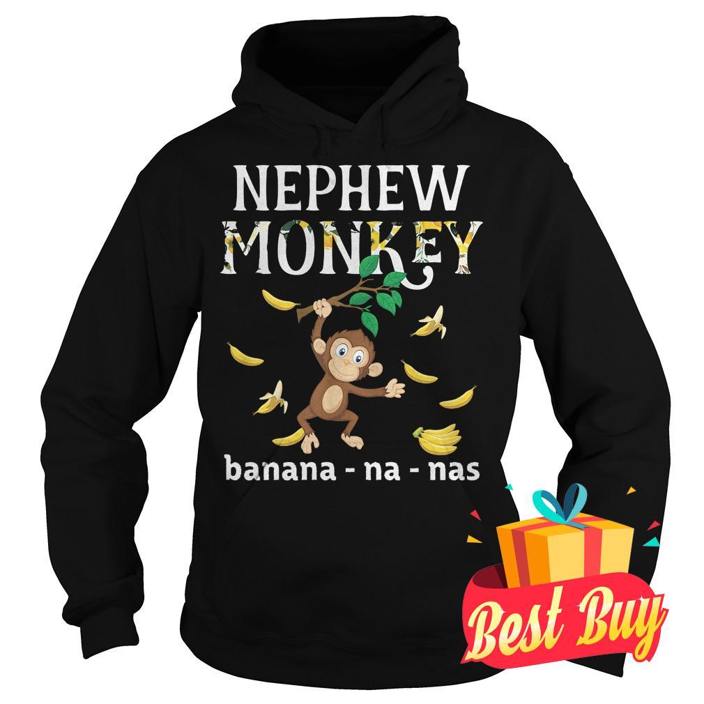 Original Nephew Monkey banana shirt Hoodie