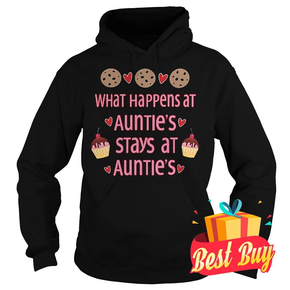 Original What happens at auntie's stays at auntie's shirt Hoodie