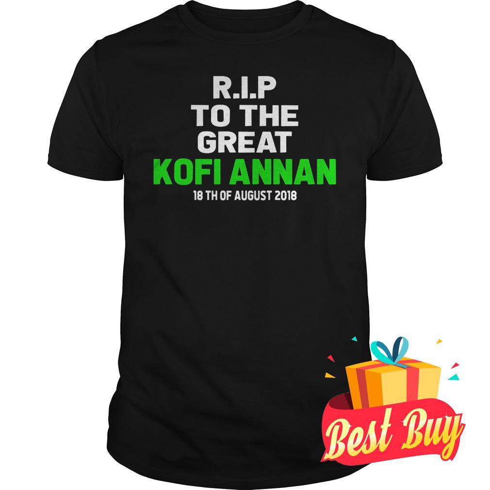 Premium Rip To The Great Kofi Annan 18th August 2018 Shirt