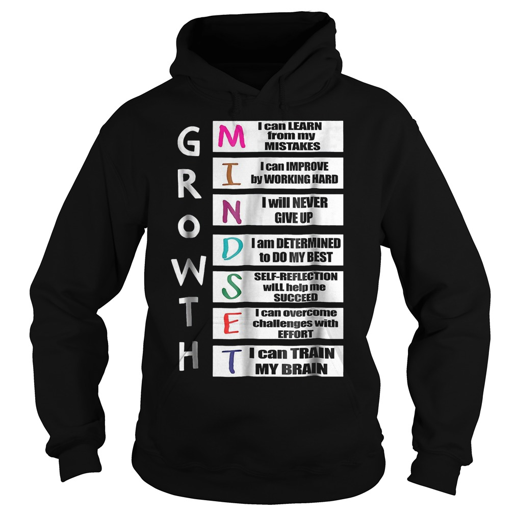 Growth mindset shirt Hoodie