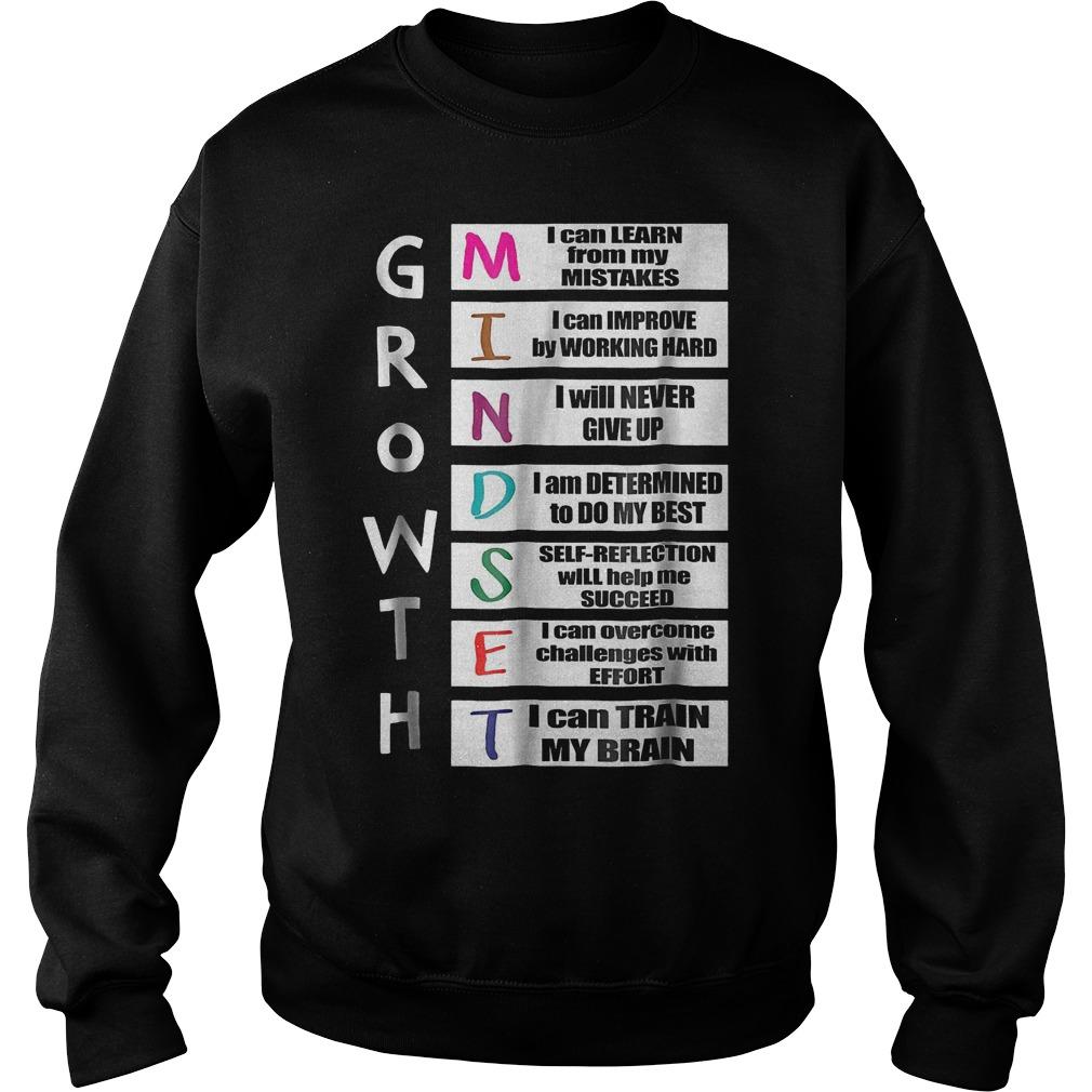 Growth mindset shirt Sweatshirt Unisex