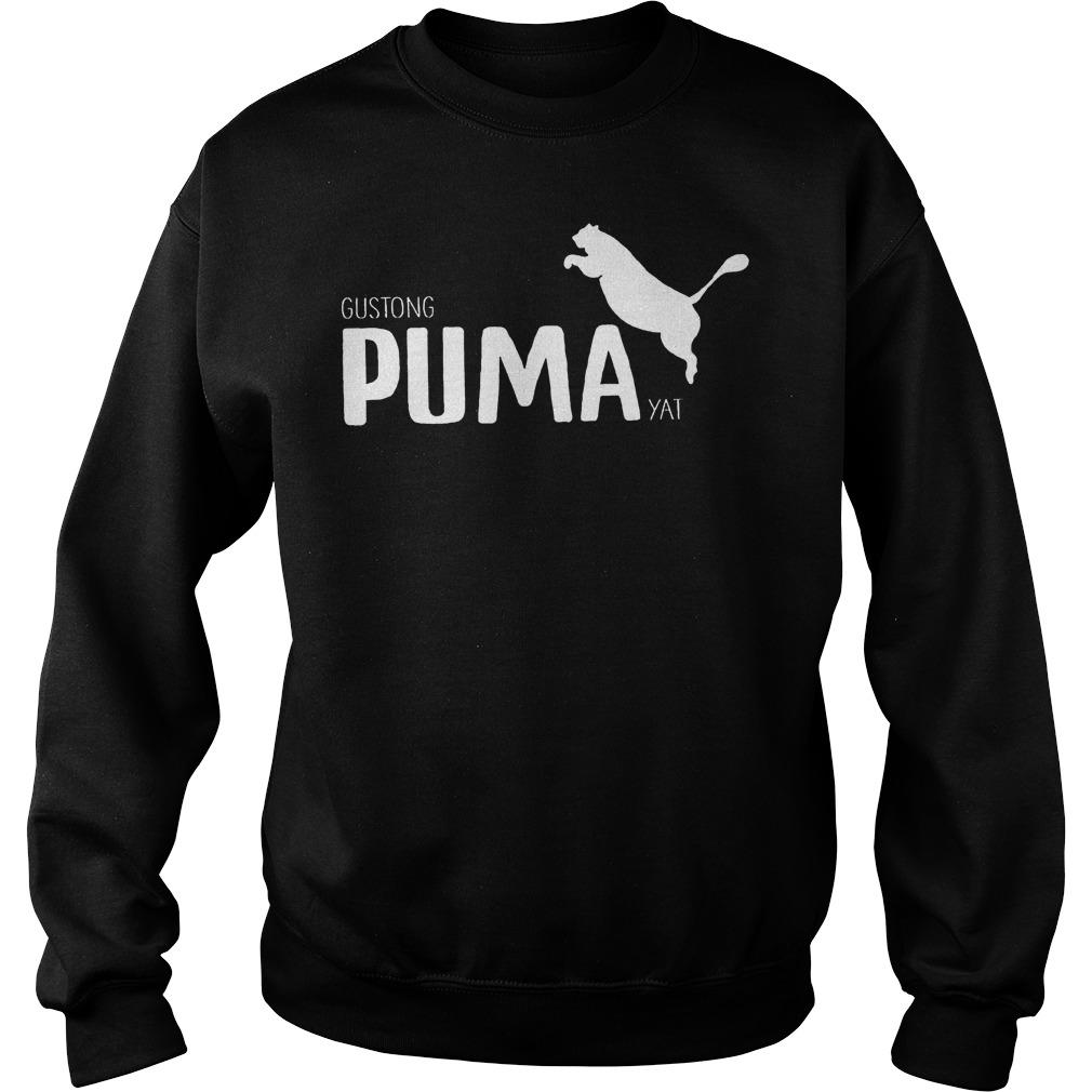 Official Gustong Puma Yat Linya T-Shirt Sweatshirt Unisex