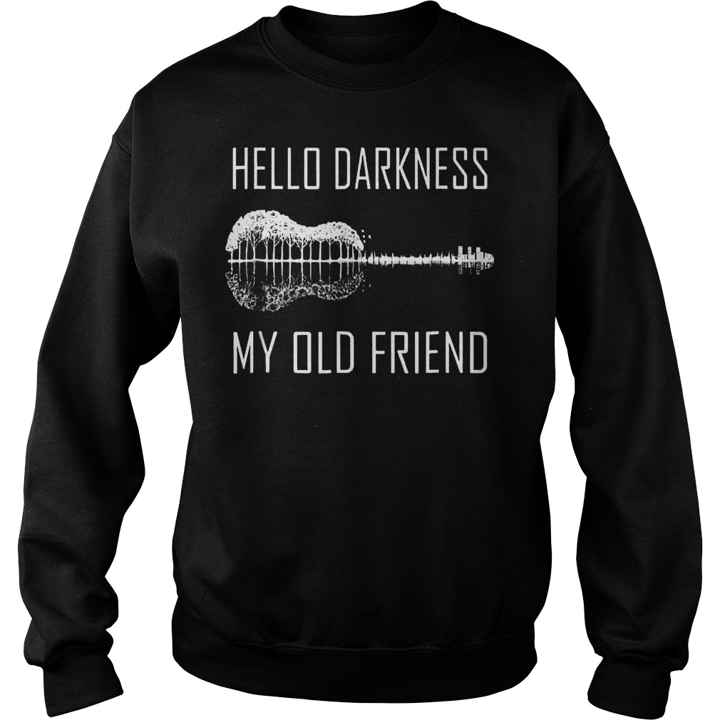 Official Hello darkness guitar my old friend T-Shirt Sweatshirt Unisex