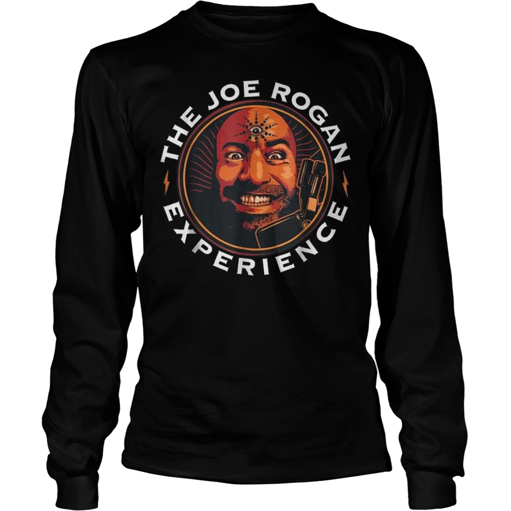 The Joe Rogan experience Shirt Longsleeve Tee Unisex